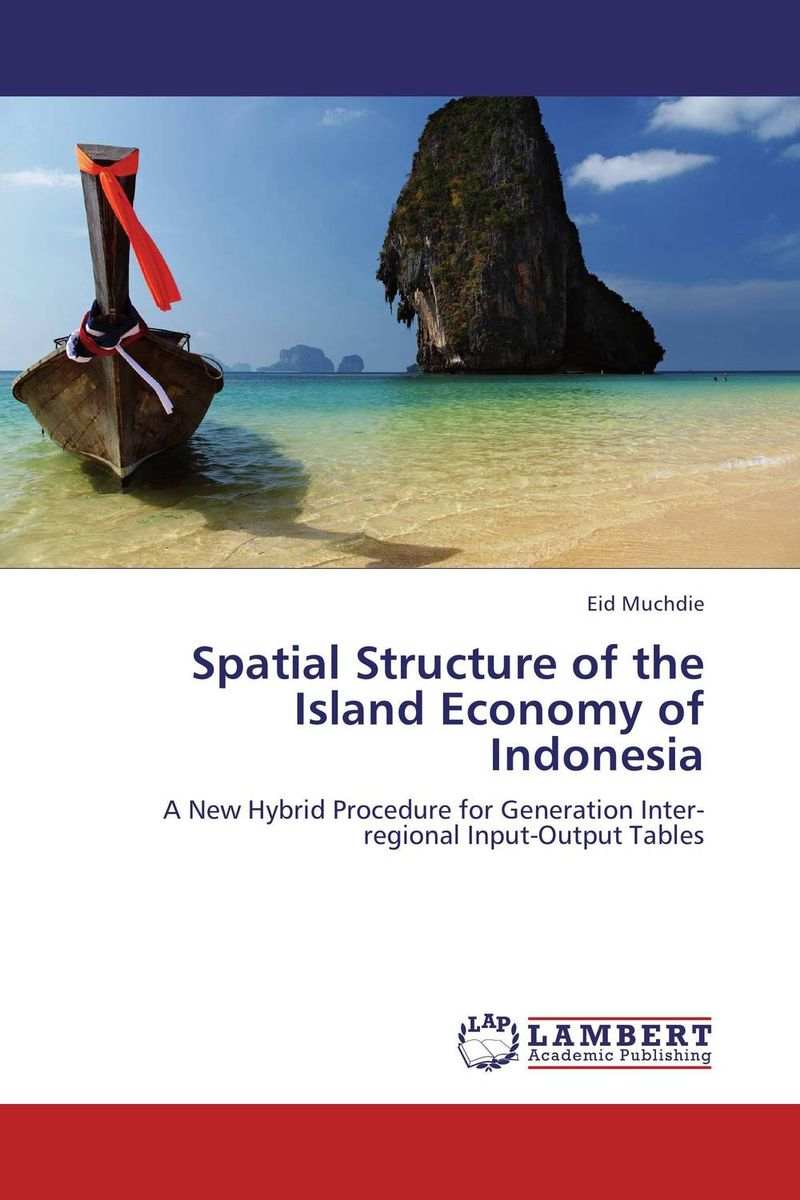 Spatial Structure of the Island Economy of Indonesia the brides of rollrock island