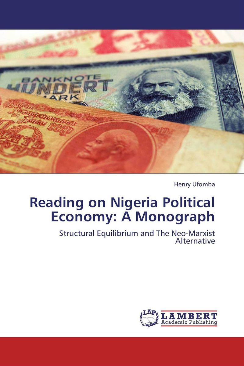 Reading on Nigeria Political Economy: A Monograph the political university