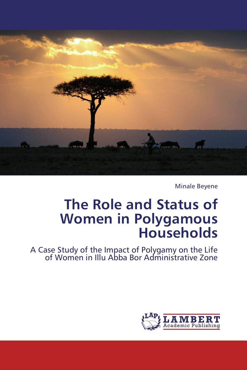 The Role and Status of Women in Polygamous Households may my house is killing me