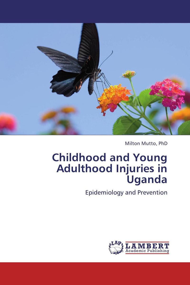Childhood and Young Adulthood Injuries in Uganda the commitments