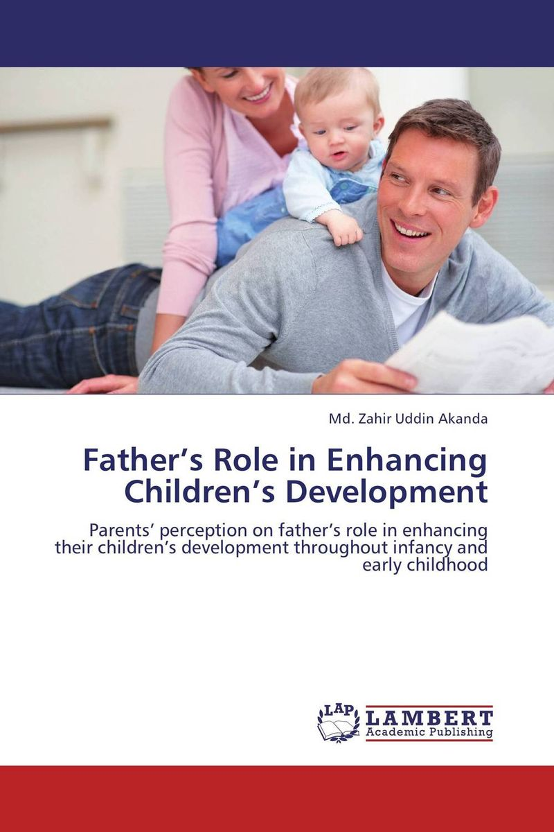 Father's Role in Enhancing Children's Development the role of evaluation as a mechanism for advancing principal practice