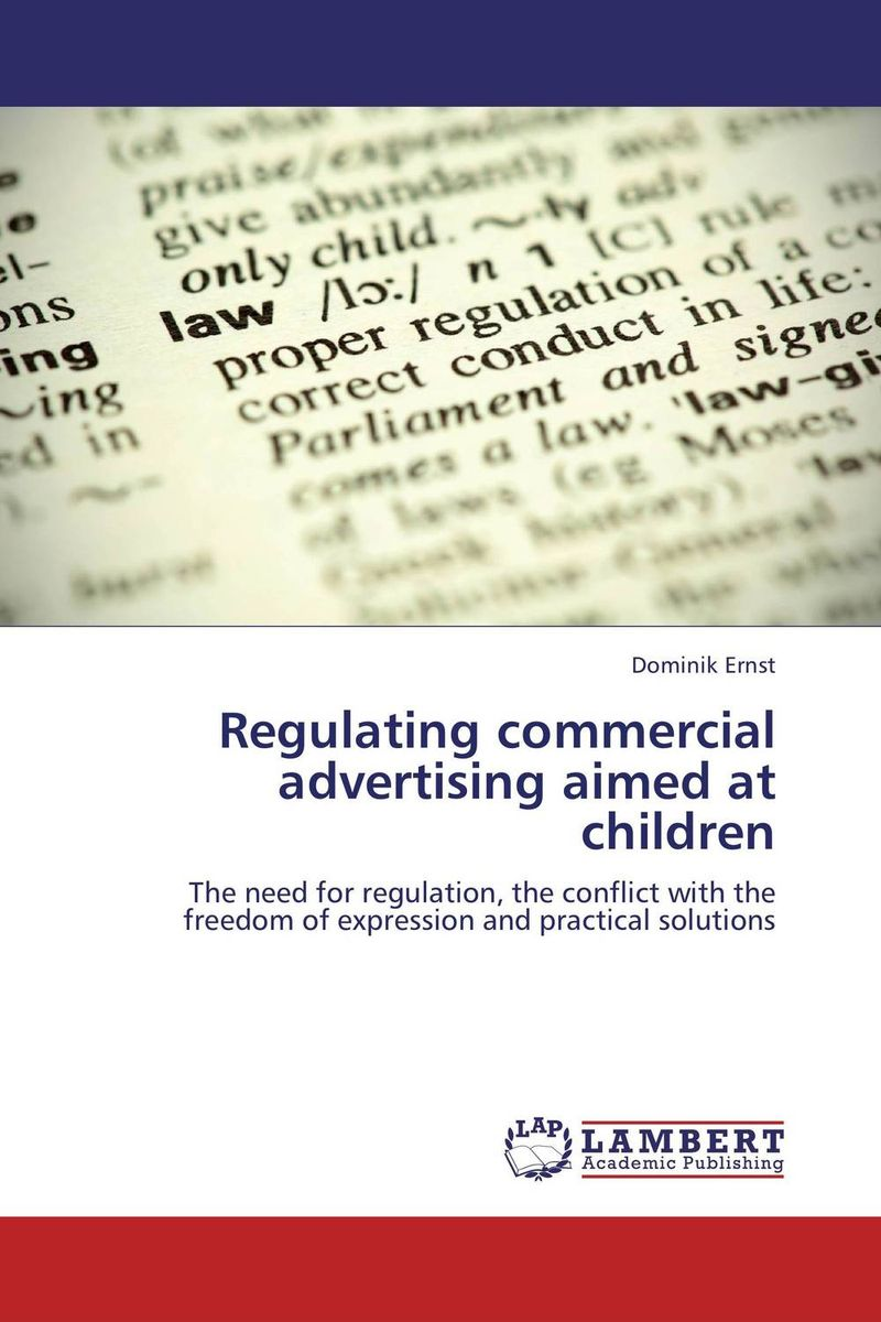 Regulating commercial advertising aimed at children oksana zhuk advertising consumption and welfare effects of advertising