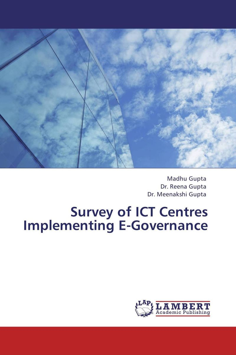 Survey of ICT Centres Implementing E-Governance e governance in district administration
