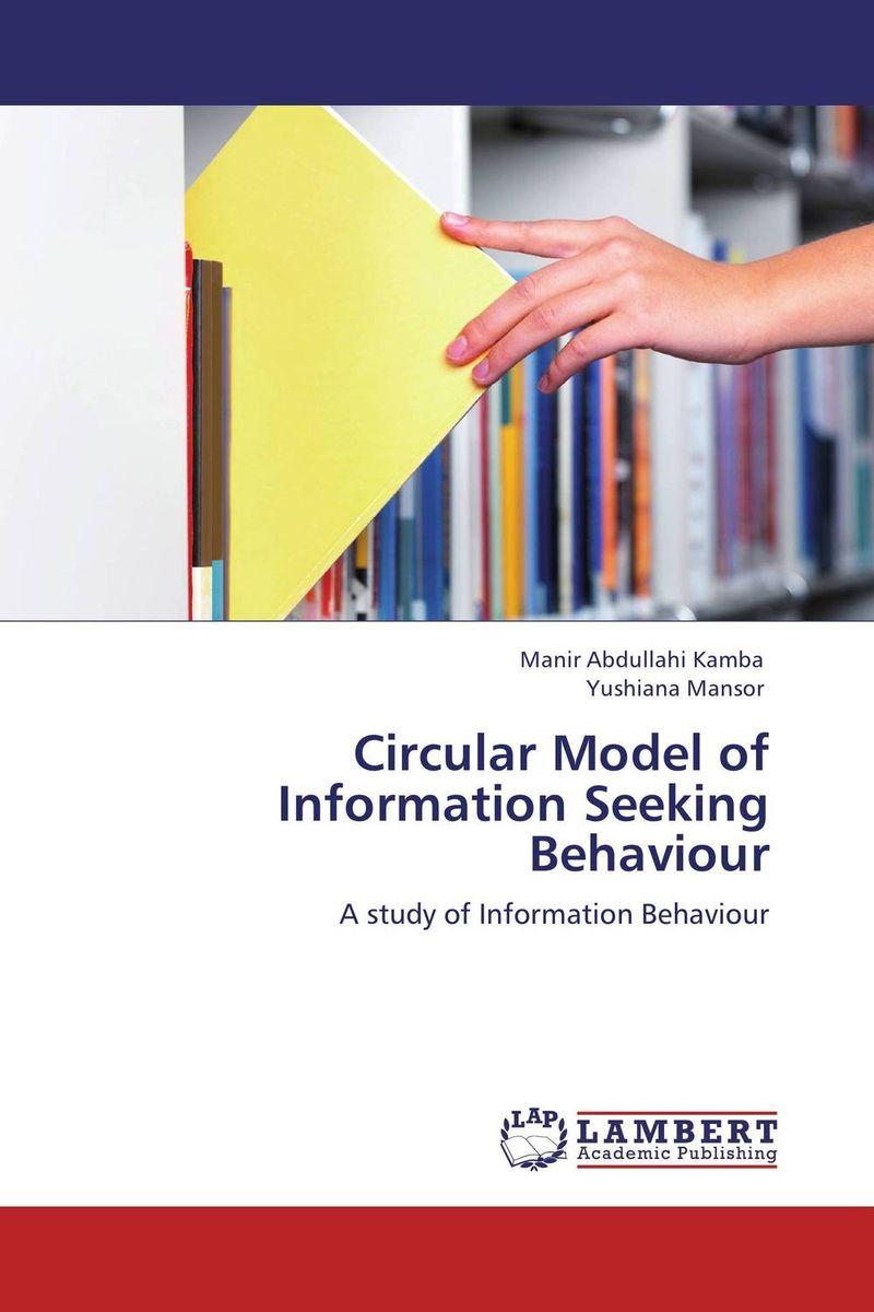 Circular Model of Information Seeking Behaviour information needs and seeking behavior of media practitioners