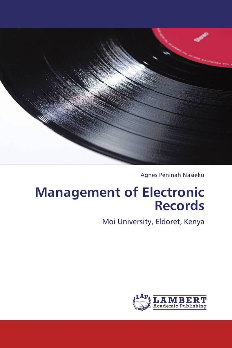 Management of Electronic Records seeing things as they are