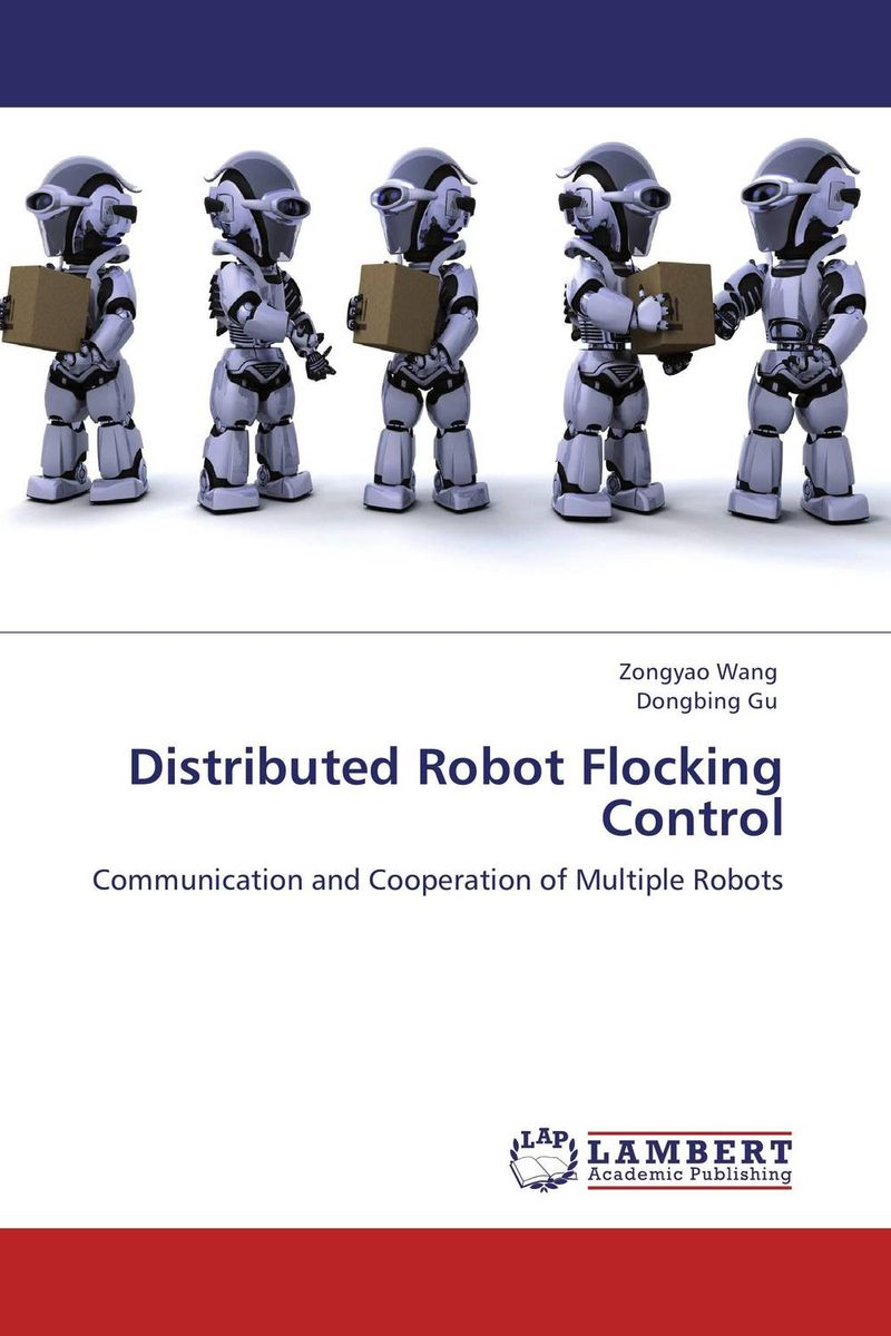Distributed Robot Flocking Control aser avinash ekka and bibhudatta sahoo fault tolerant real time heterogeneous distributed system