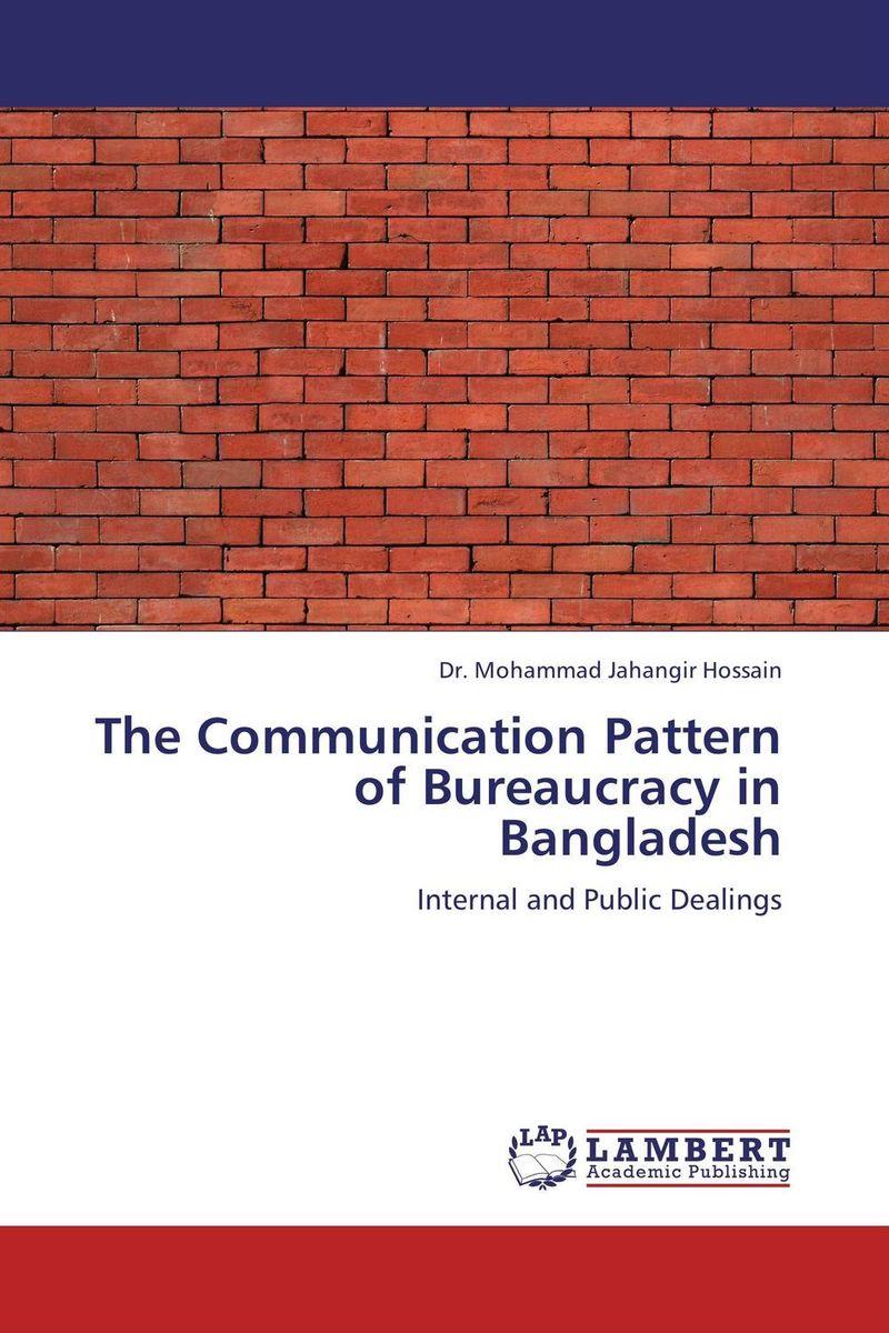 The Communication Pattern of Bureaucracy in Bangladesh bureaucrats
