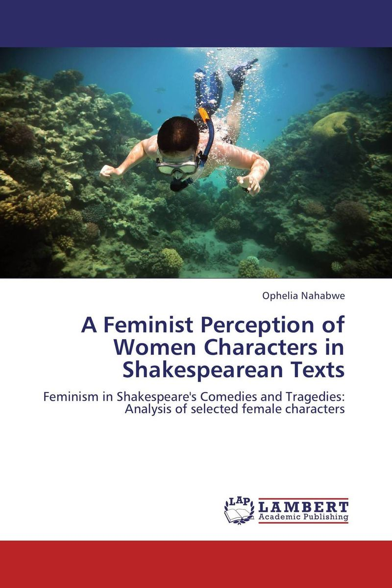 A Feminist Perception of Women Characters in Shakespearean Texts found in brooklyn