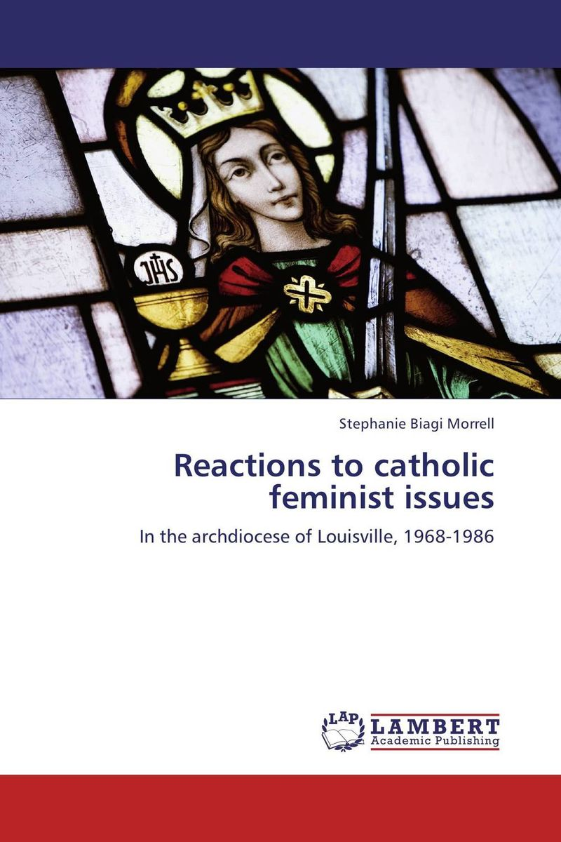 Reactions to catholic feminist issues violet ugrat ways to heaven colonization of mars i