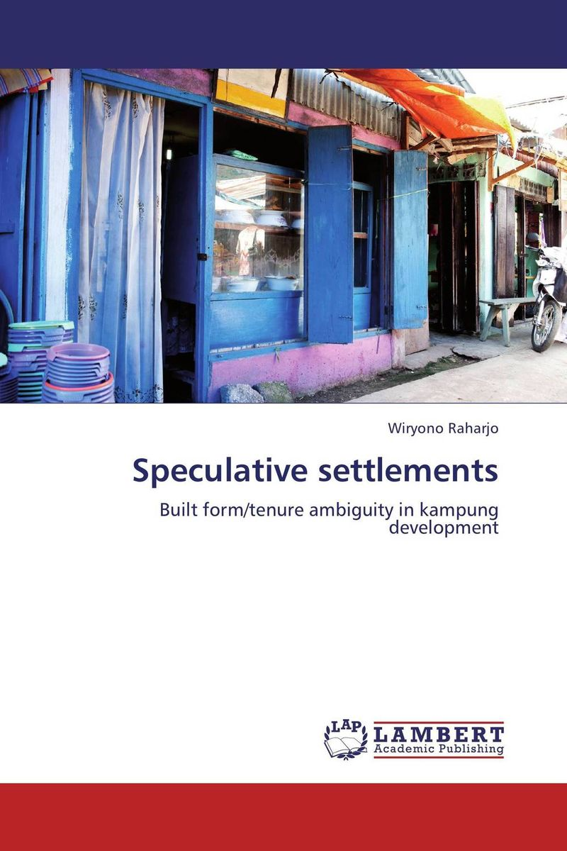 Speculative settlements urban forms