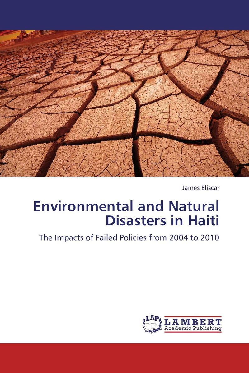 Environmental and Natural Disasters in Haiti костюм для танца живота society for the promotion of natural hall yc1015 ad