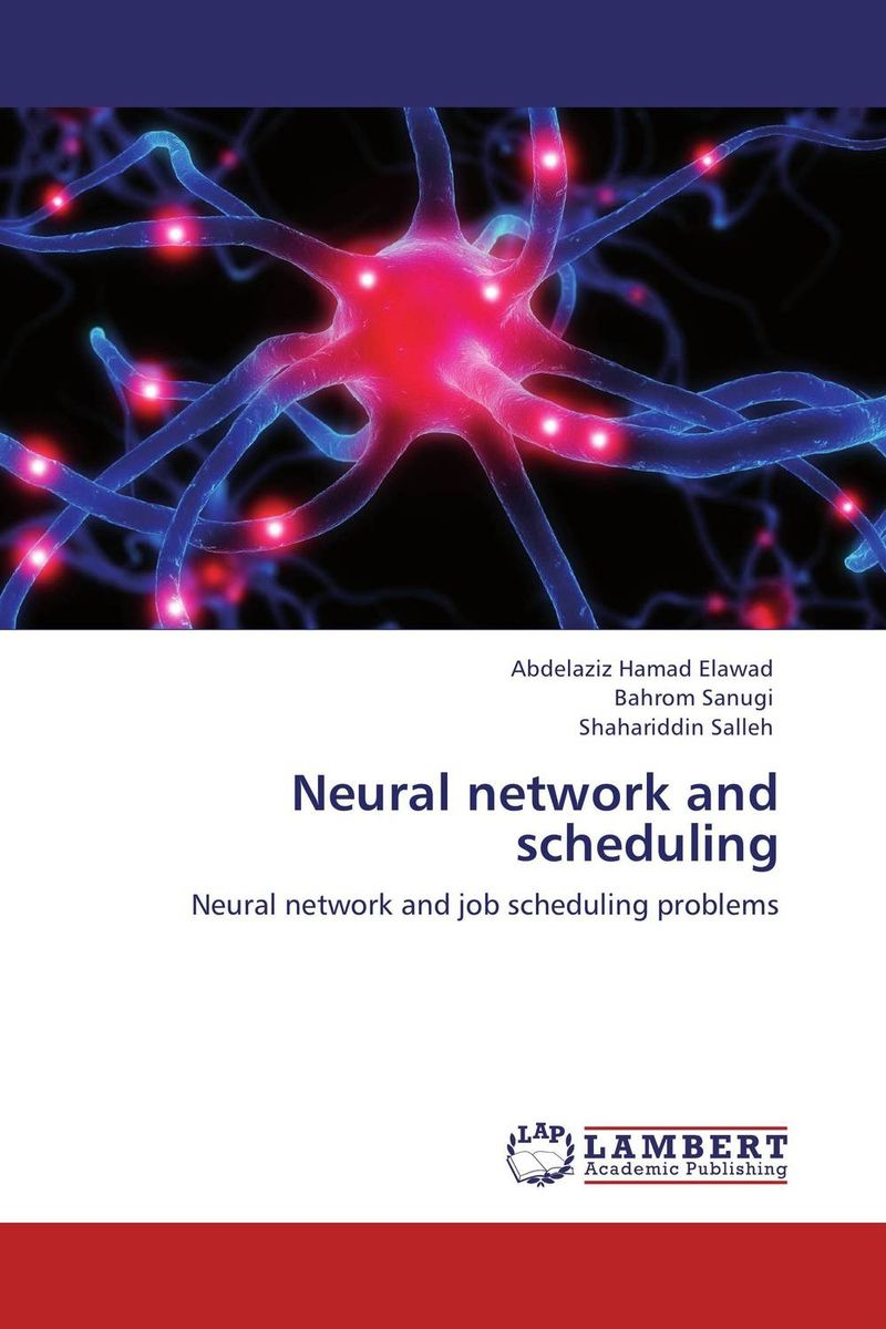 Neural network and scheduling