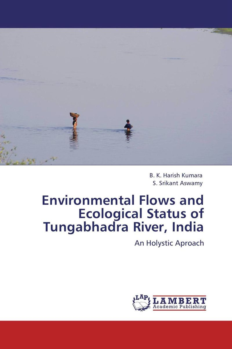 Environmental Flows and Ecological Status of Tungabhadra River, India status of soils and water reservoirs near industrial areas of baroda