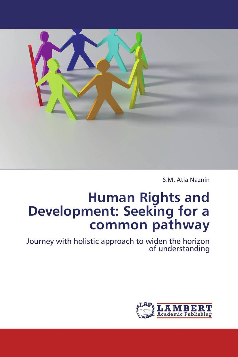 Human Rights and Development: Seeking for a common pathway documents of the african commission on human and peoples rights volume ii 1999 2007