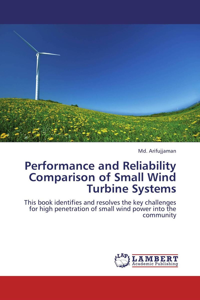 Performance and Reliability Comparison of Small Wind Turbine Systems n 300s max power 310w vertical axis wind generator turbine 12v 24v small wind power generators