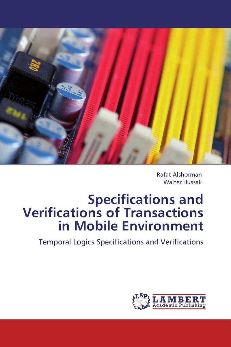 Specifications and Verifications of Transactions in Mobile Environment specifications and verifications of transactions in mobile environment