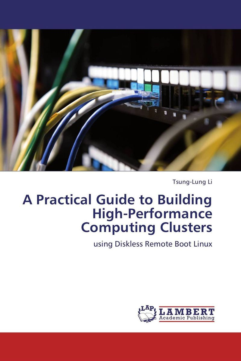 A Practical Guide to Building High-Performance Computing Clusters a practical guide to building high performance computing clusters
