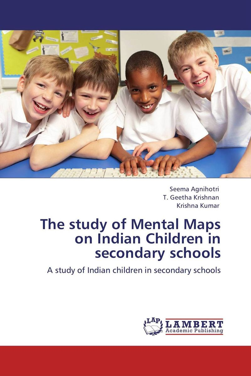 The study of Mental Maps on Indian Children in secondary schools study of global competitiveness of indian and chinese