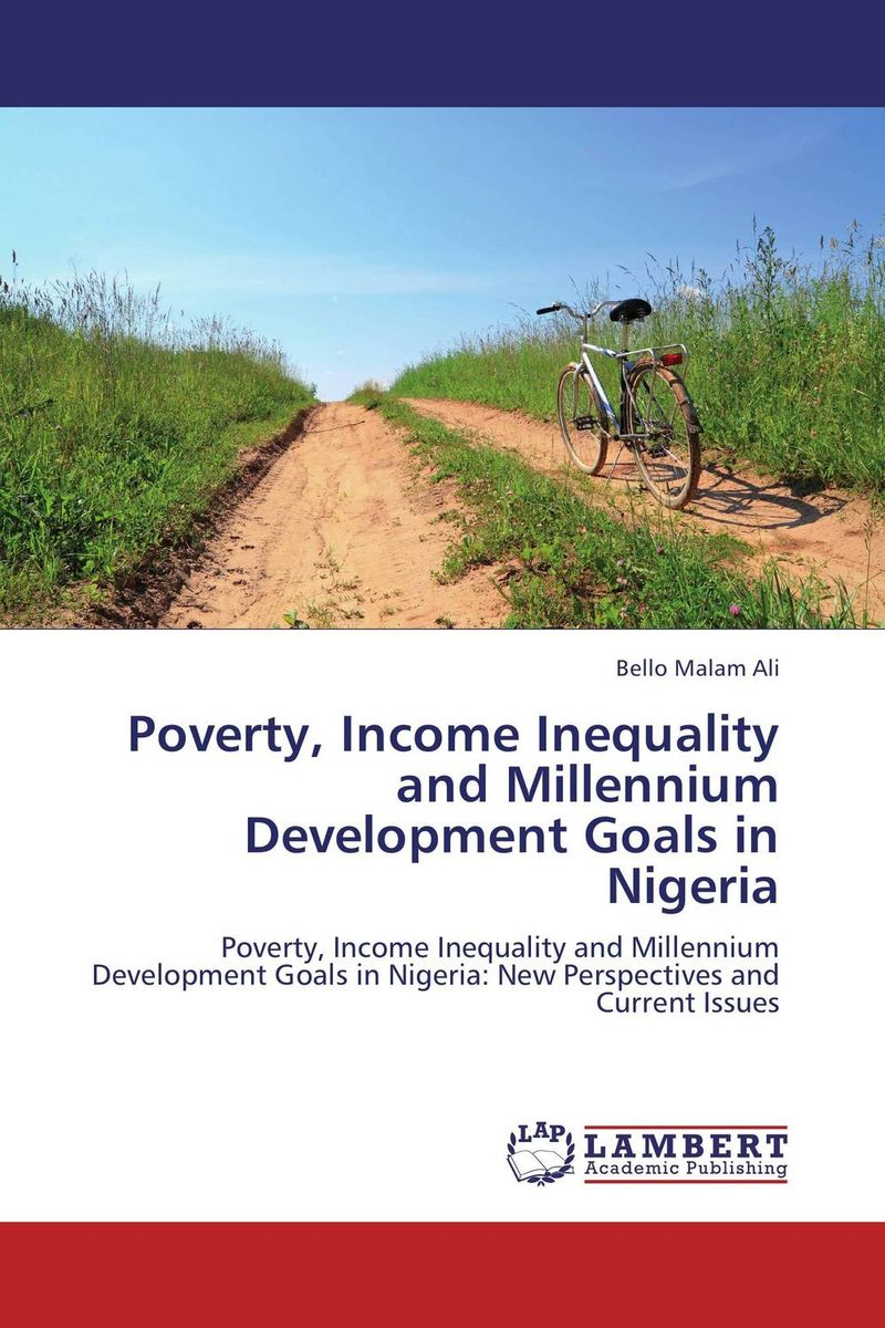 купить  Poverty, Income Inequality and Millennium Development Goals in Nigeria  онлайн