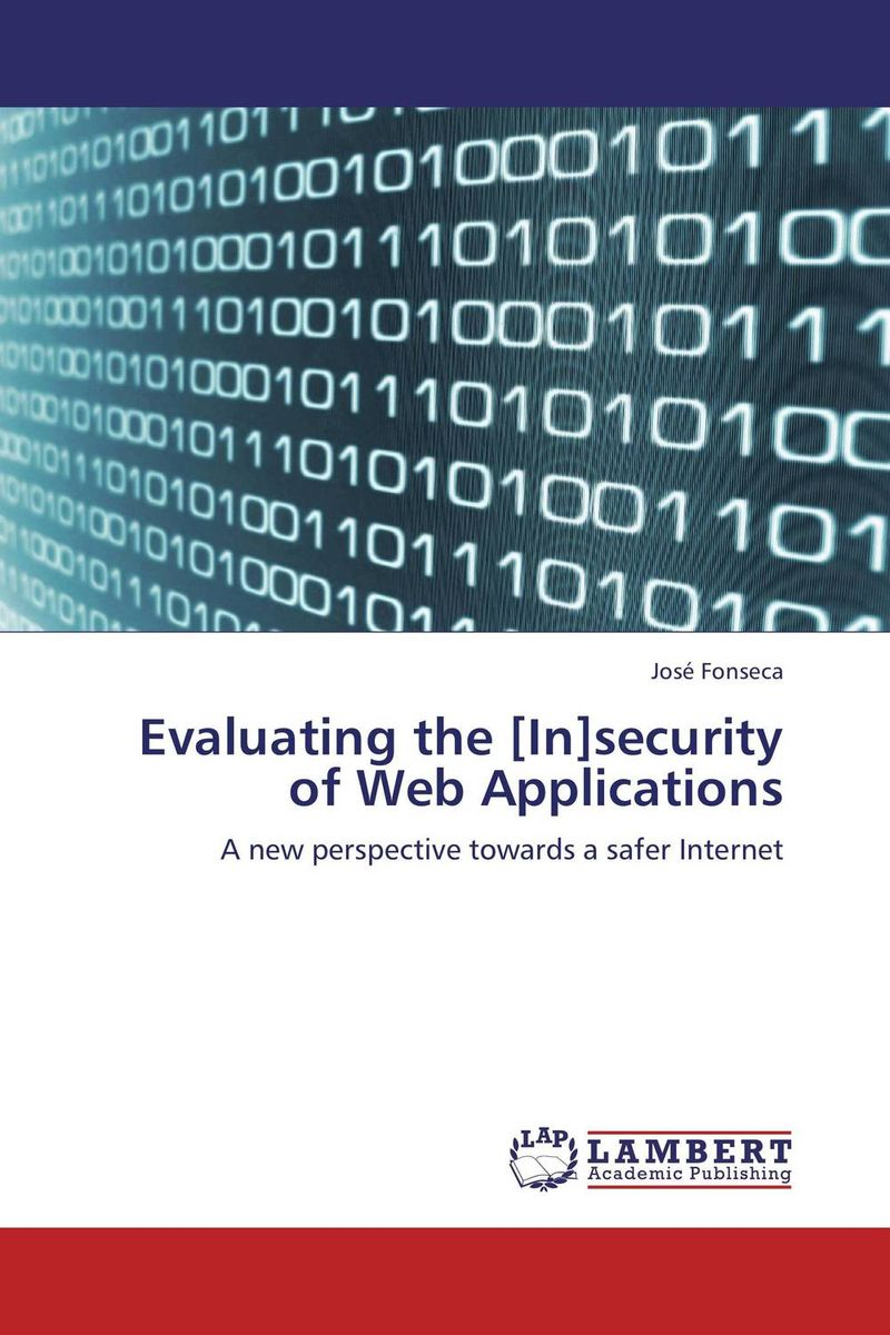 Evaluating the [In]security of Web Applications web application obfuscation