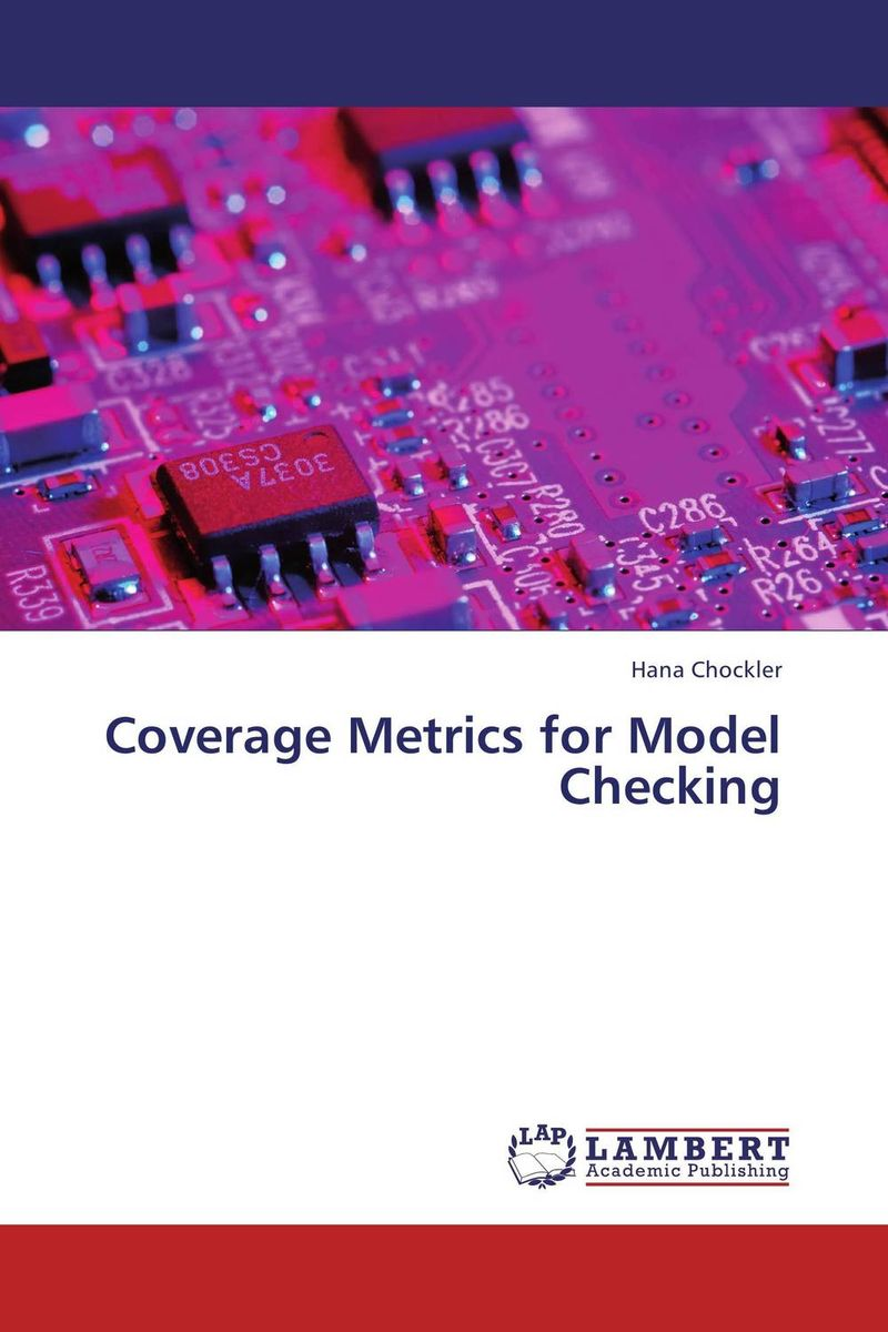 Coverage Metrics for Model Checking raghavendra k r model checking infinite state systems for information flow security
