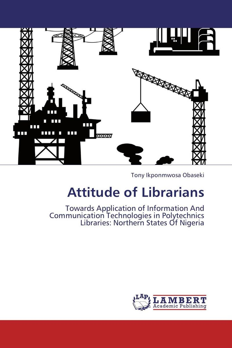 Attitude of Librarians moving towards e information a case study of engineering academics
