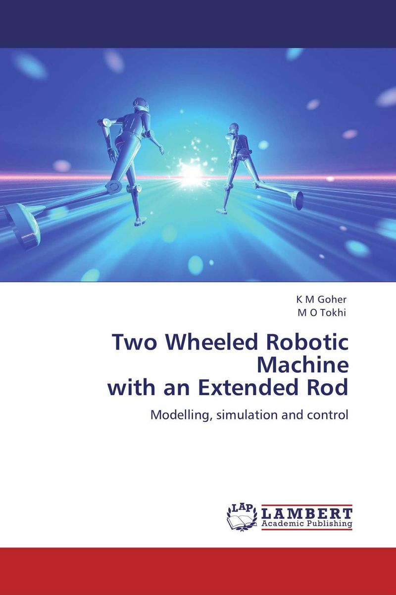 Two Wheeled Robotic Machine with an Extended Rod fundamentals for control of robotic manipulators