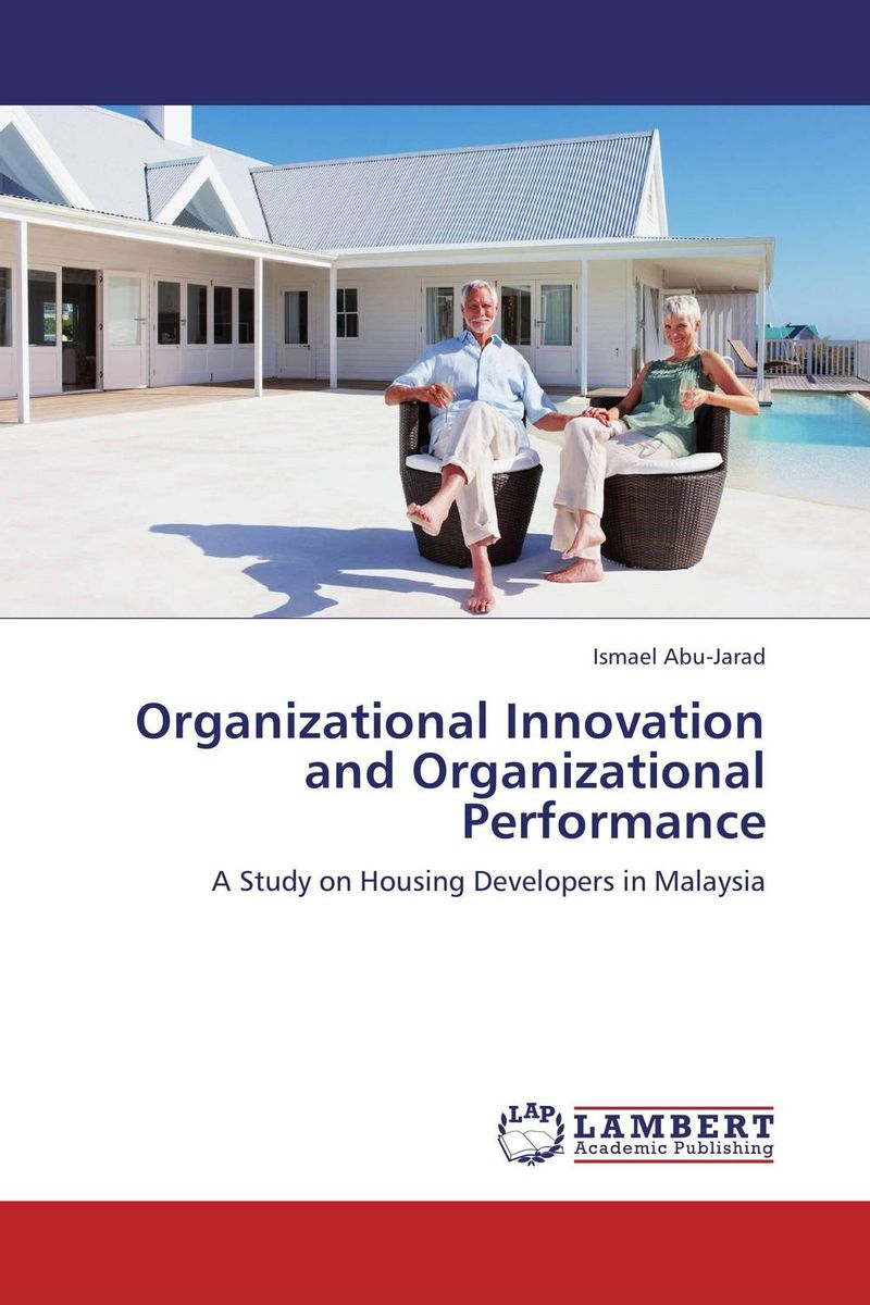 Organizational Innovation and Organizational Performance composite structures design safety and innovation