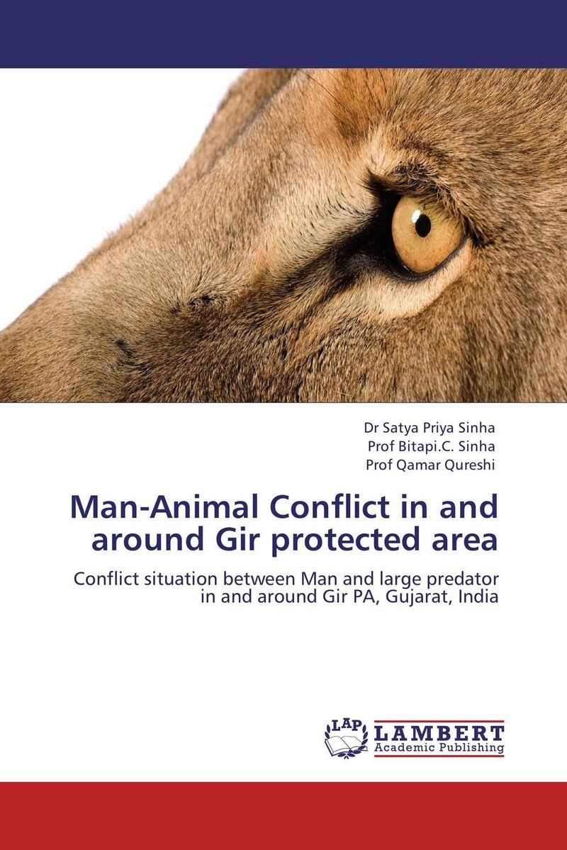 Man-Animal Conflict in and around Gir protected area ecology of wildife in special reference to gir lion p leo persica