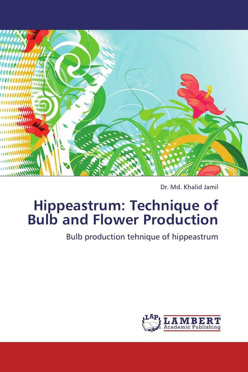 Hippeastrum: Technique of Bulb and Flower Production ornamental plant production in recycled water
