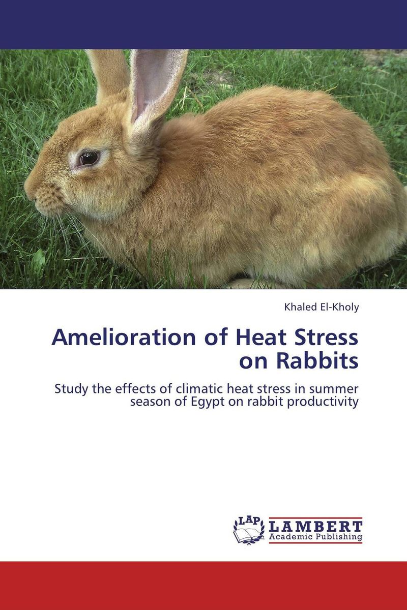 Amelioration of Heat Stress on Rabbits