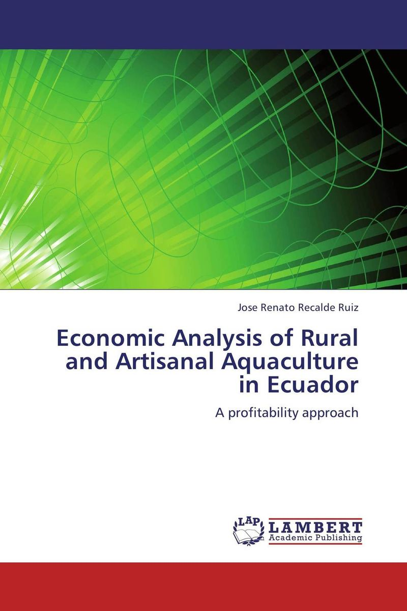 Economic Analysis of Rural and Artisanal Aquaculture in Ecuador lawrence maumbi michelo analysis of nongovernmental organisation in rural development