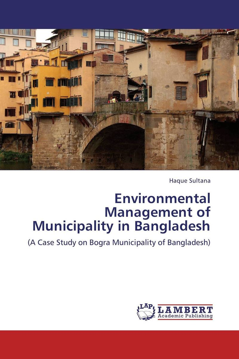 все цены на  Environmental Management of  Municipality in Bangladesh  онлайн