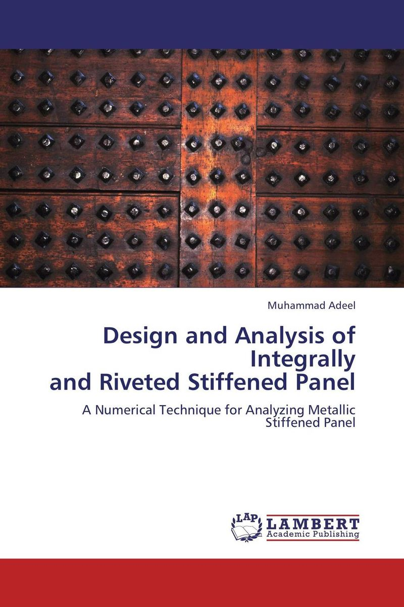 Design and Analysis of Integrally  and Riveted Stiffened Panel fatigue analysis of asphalt concrete based on crack development