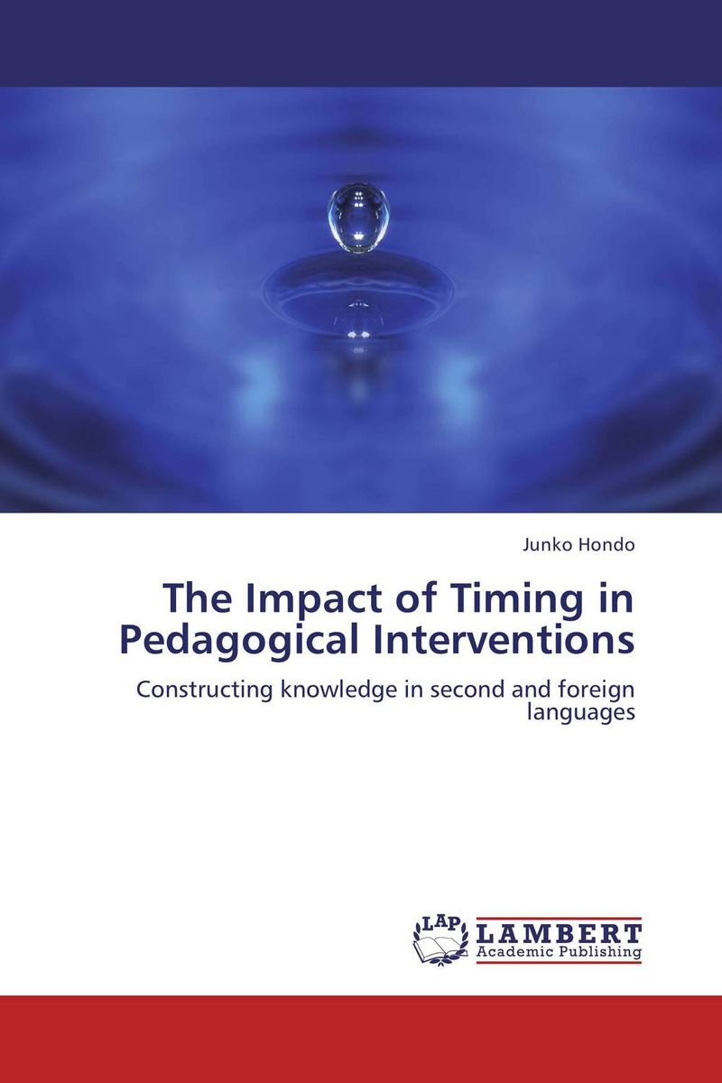 The Impact of Timing in Pedagogical Interventions belousov a security features of banknotes and other documents methods of authentication manual денежные билеты бланки ценных бумаг и документов
