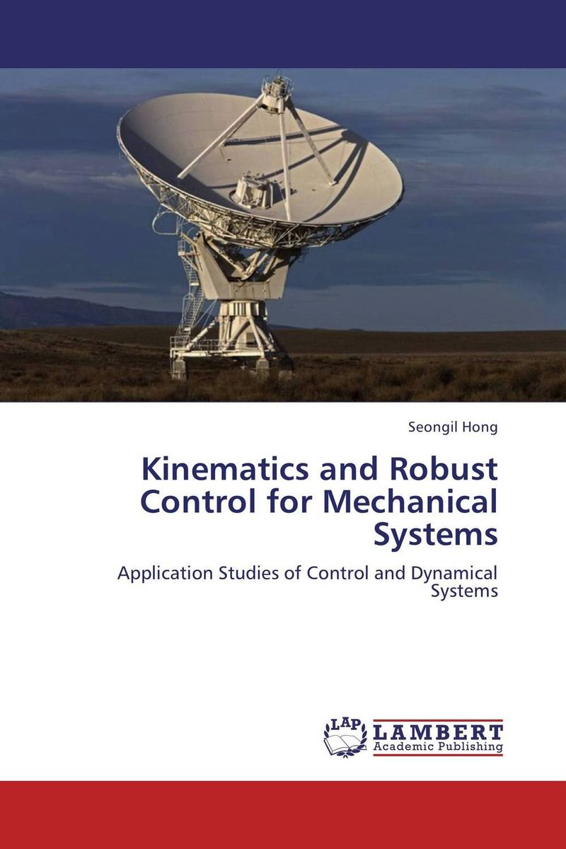 Kinematics and Robust Control for Mechanical Systems купить