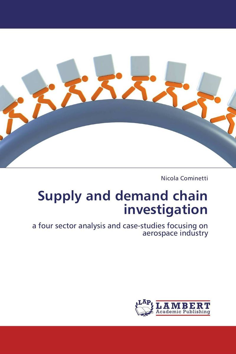 Supply and demand chain investigation robert davis a demand driven inventory optimization and replenishment creating a more efficient supply chain