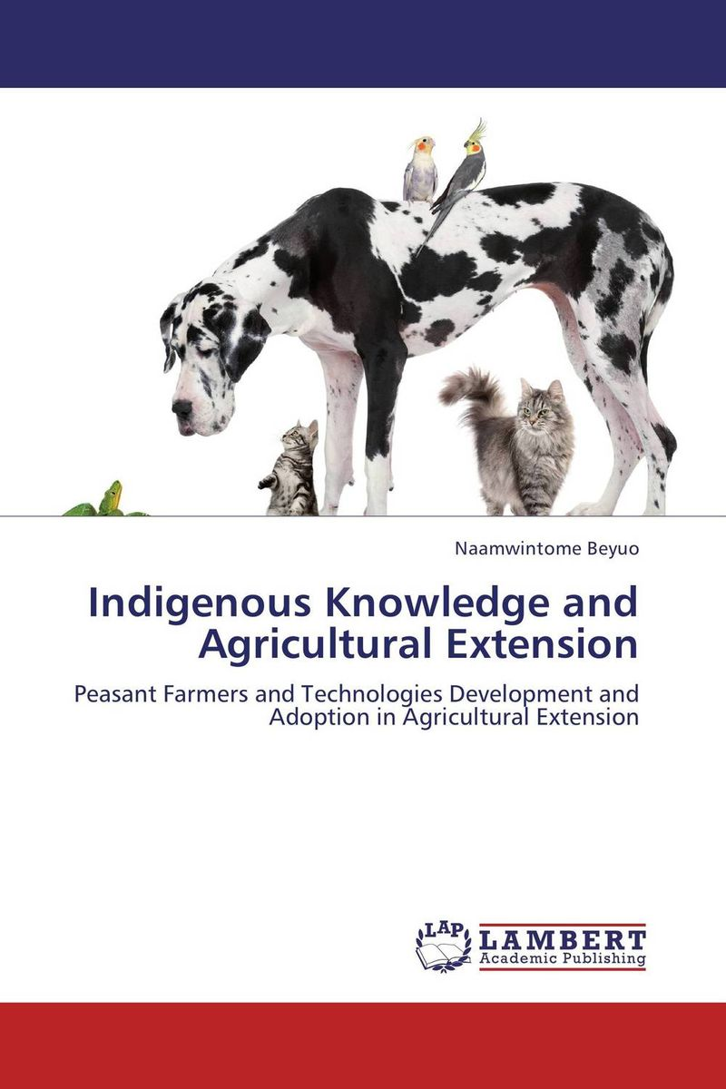 Indigenous Knowledge and Agricultural Extension agatha daniel and charles olungah women s indigenous knowledge in household food security