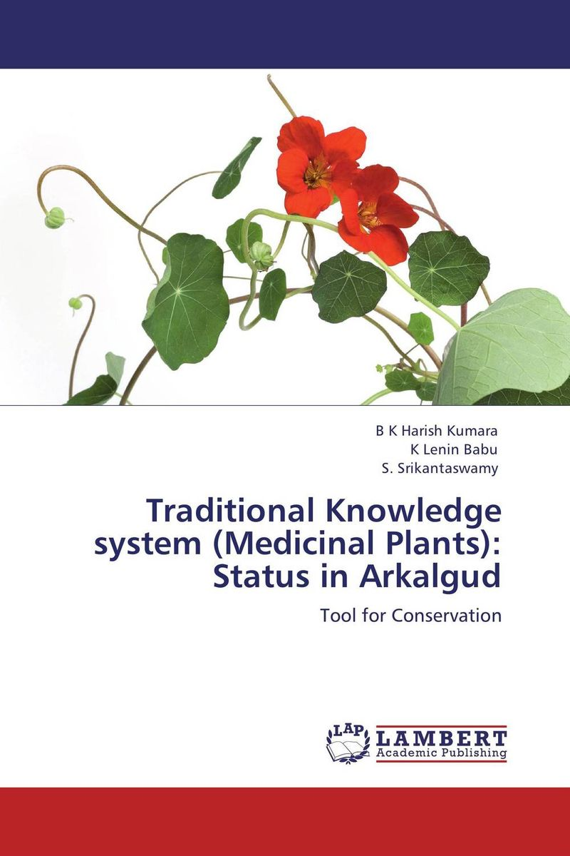 Traditional Knowledge system (Medicinal Plants): Status in Arkalgud found in brooklyn