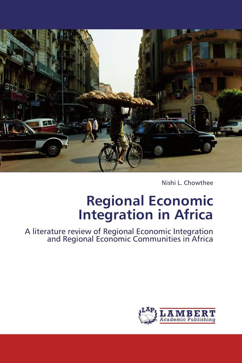 Regional Economic Integration in Africa the failure of economic nationalism in slovenia s transition