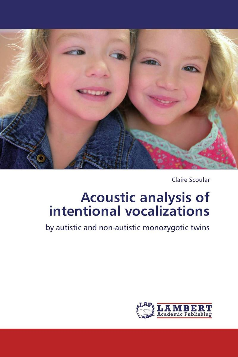 Acoustic analysis of intentional vocalizations