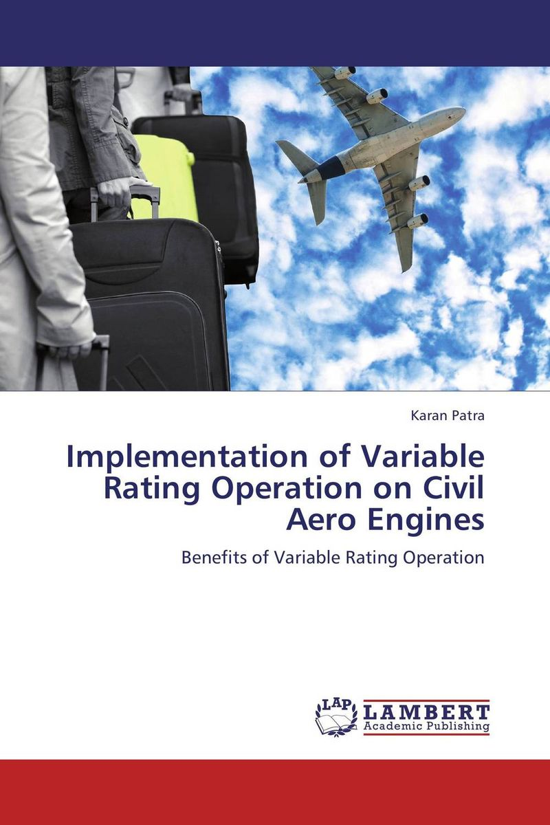 Implementation of Variable Rating Operation on Civil Aero Engines voluntary associations in tsarist russia – science patriotism and civil society