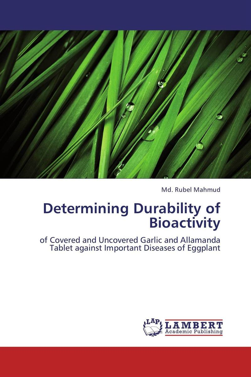 Determining Durability of Bioactivity laxman sawant bala prabhakar and nancy pandita phytochemistry and bioactivity of enicostemma littorale