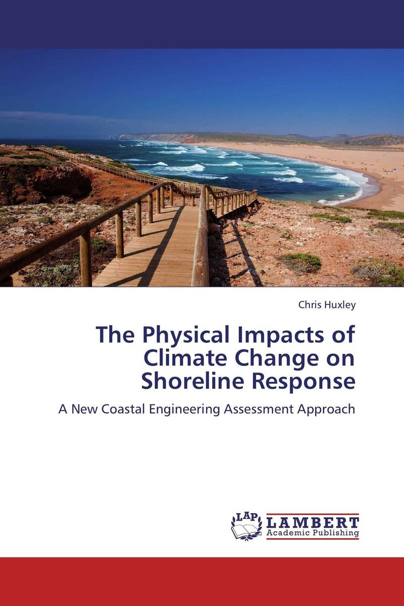 цены The Physical Impacts of Climate Change on Shoreline Response