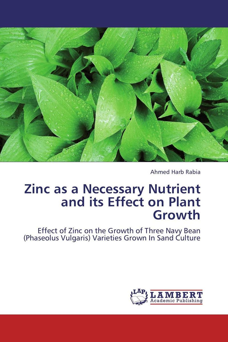 Zinc as a Necessary Nutrient and its Effect on Plant Growth effect of zn fe and fym on growth yield and nutrient content of rice
