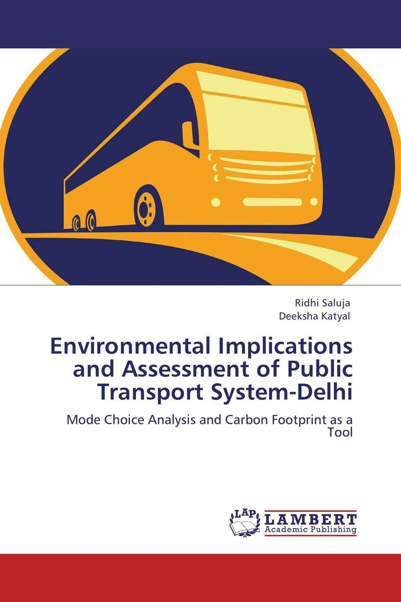 купить Environmental Implications and Assessment of Public Transport System-Delhi недорого