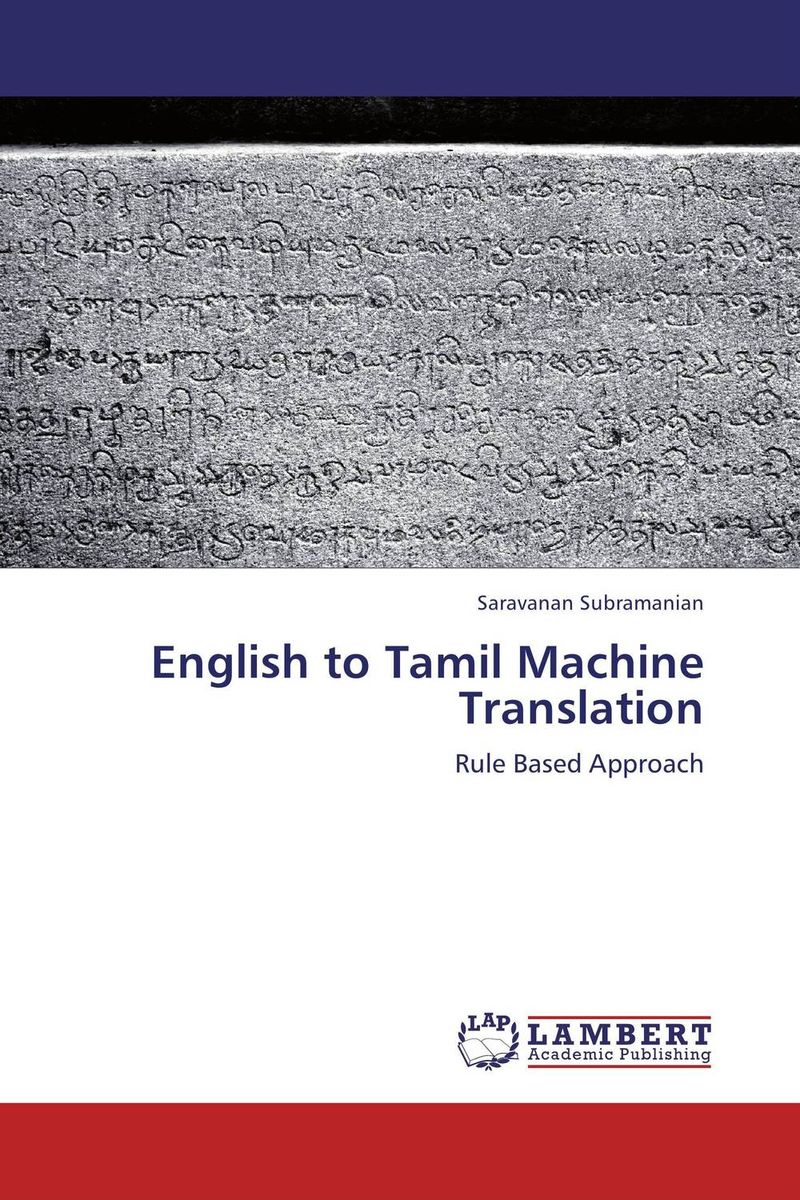 English to Tamil Machine Translation introduction to the languages of the world