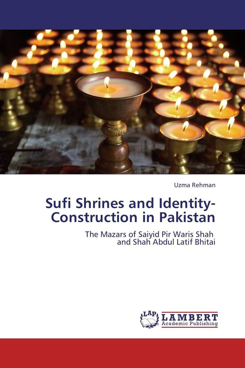 Sufi Shrines and Identity-Construction in Pakistan brenner muslim identity