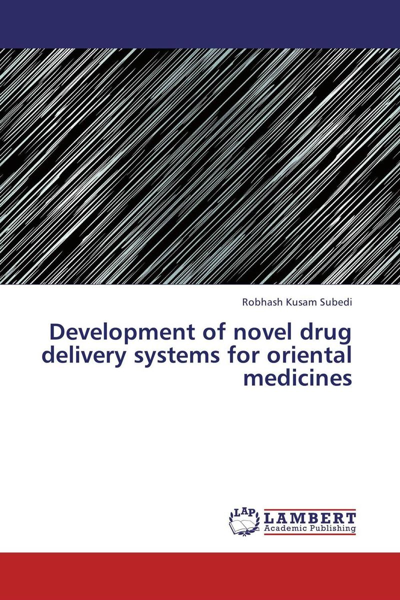 Development of novel drug delivery systems for oriental medicines dc1335b b programmers development systems mr li