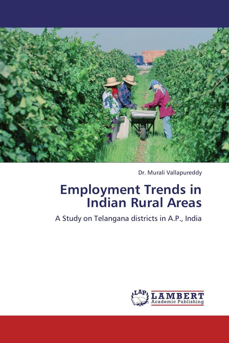 Employment Trends in Indian Rural Areas restructuring agriculture and adaptive processes in rural areas